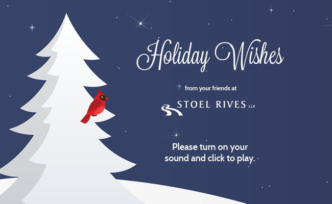 Stoel Rives Holiday Ecard 2015