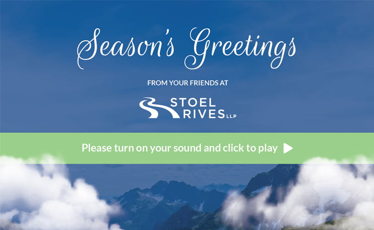 Stoel Rives Holiday Ecard 2018