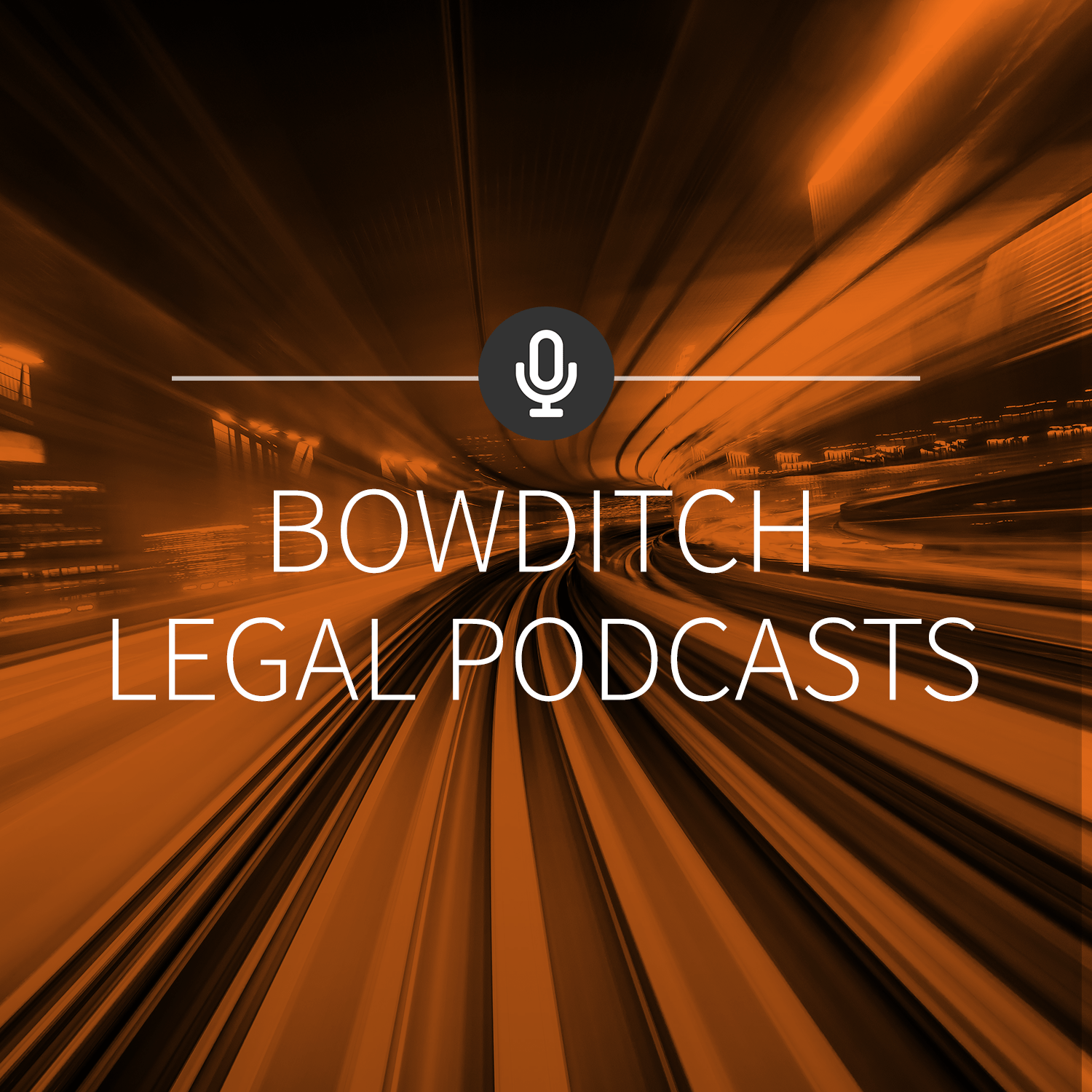 Bowditch Legal Podcasts